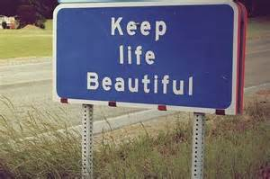 beautiful life sign
